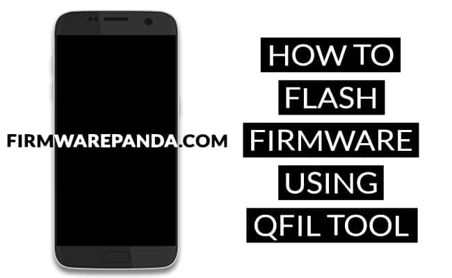 How to Flash Stock Firmware using QFIL Tool - How to Flash Stock ROM Using Qualcomm Flash Image Loader (QFIL)